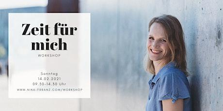 """Online-Workshop """"Zeit für  mich"""" Tickets"""