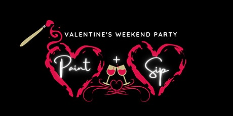 Valentine's Paint & Sip   Sat Feb 13th tickets