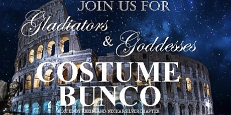 Gladiators & Goddesses BUNCO - Hosted by Rheinland - Neckar Silver Chapter biglietti