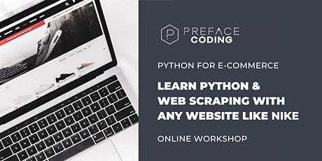 Learn Python &  Web Scraping With  Any Website Like Nike! tickets