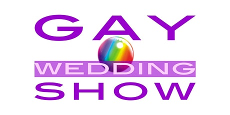 The Gay Wedding Show : Manchester September 2021 tickets