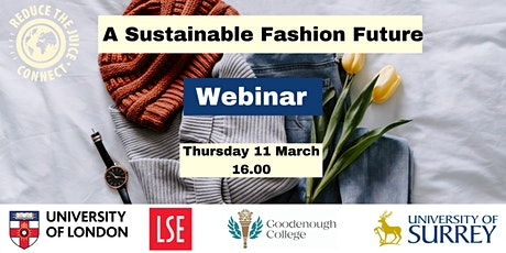 Reduce the Juice Connect: A Sustainable Fashion Future tickets