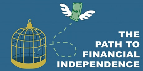 Becoming Financially Independent: What Does It Look Like? tickets