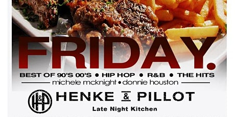 Friday Exchange at Henke & Pillot:Best of 90's 00's Hip Hop|R&B|The Hit tickets