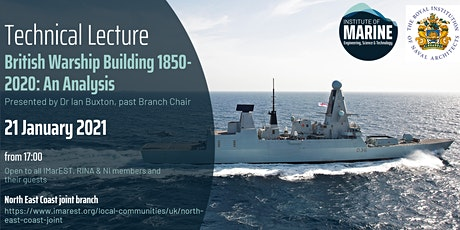 WEBINAR: British Warship Building 1850-2020: An Analysis tickets
