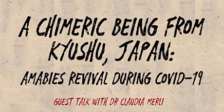 A chimeric being from Kyushu, Japan: Amabie's revival during Covid-19 tickets