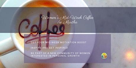 Women's Mid-Week Coffee w/ Martha tickets