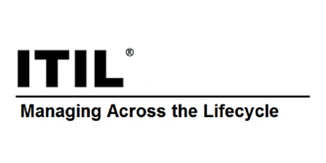 ITIL® – Managing Across The Lifecycle 2 Days Virtual Training in Kitchener tickets