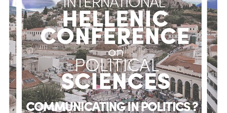 2nd International Hellenic Conference on Political Sciences: Communicating Tickets