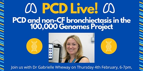 PCD Live! PCD and non-CF bronchiectasis in the 100,000 Genomes Project tickets