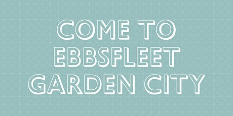 Come to Ebbsfleet Garden City: Opportunity Event tickets