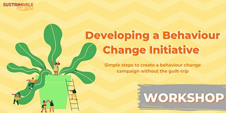 Developing a Behaviour Change Initiative tickets