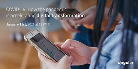 COVID-19: How the pandemic is accelerating digital transformation tickets