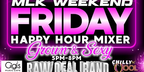 MLK WEEKEND- FRIDAY HAPPY HOUR tickets