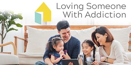 Loving Someone with Addiction: 1-Day Family Seminar tickets