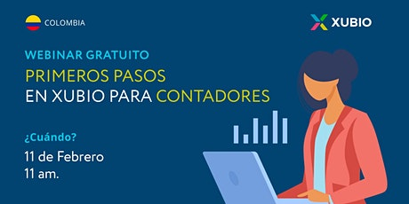 Webinar Col: Primeros pasos en Xubio -  Contadores tickets