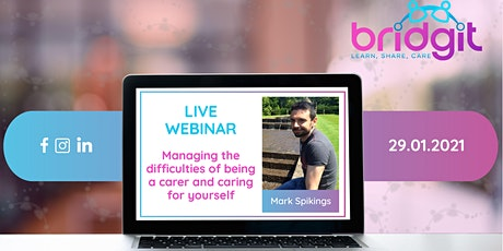 Managing the Difficulties of Being a Carer and Caring for Yourself tickets