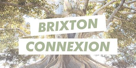 Brixton Connexion Weekly Conversations tickets