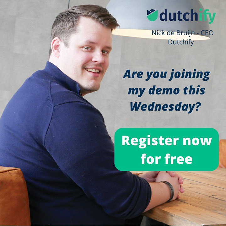 Dutchify free demo - repeats every Wednesday at 15:00 PM CEST image