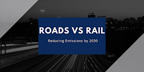 Roads vs Rail: Reducing Emissions by 2030 tickets