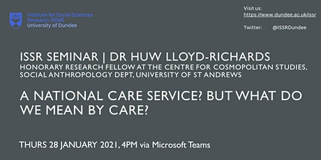 ISSR Seminar | A National Care Service? But what do we mean by care? tickets