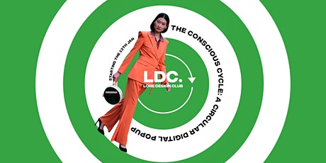 The Conscious Cycle Digital pop up: A Circular Store by LDC tickets