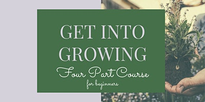 Get Into Growing