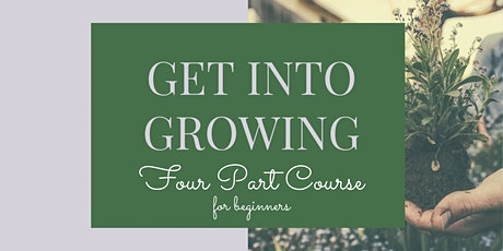 Get Into Growing tickets