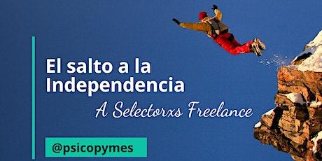 El Salto a la Independencia: A Selectorxs freelance entradas