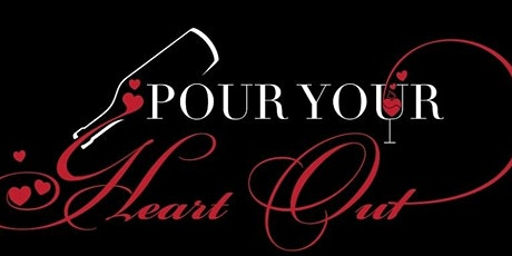 Pour Your Heart Out Wine Package tickets