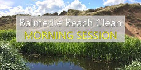 CWNE 2021 - Balmedie Beach Clean (Morning Session) tickets