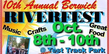 10th Annual Berwick Riverfest tickets