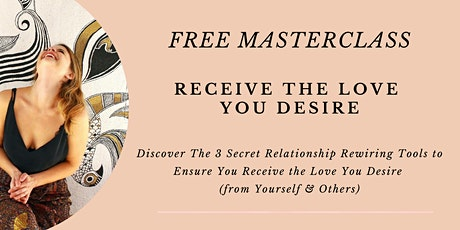 Receive The Love You Desire tickets