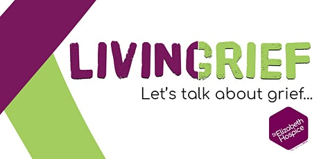 LivingGrief Sessions: Let's talk about grief tickets