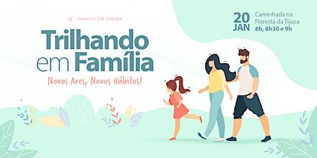 Trilhando em Família | Quarta-feira, 20/01 ingressos