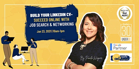Build Your LinkedIn CV - Succeed Online with Job Search & Networking tickets