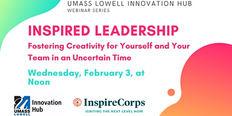 Inspired Leadership – Fostering Creativity for Yourself and Your Team tickets