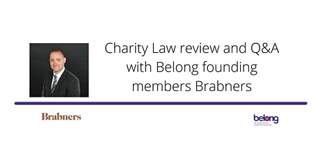 Charity Law review and Q&A  with Belong founding members Brabners tickets