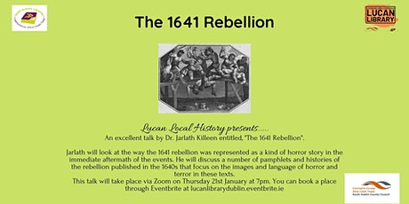 The Irish Rebellion of 1641 with Dr. Jarlath Killeen tickets