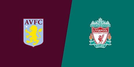 LIVE@!!..@Aston Villa v Liverpool LIVE ON 2021 tickets