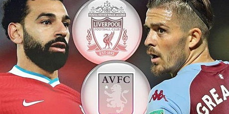 StrEams@!.MaTch Aston Villa v Liverpool LIVE ON 2021 tickets