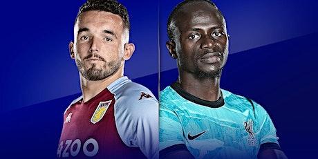 StrEams@!.Aston Villa v Liverpool LIVE ON 2021 tickets