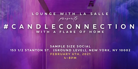 Lounge With La Salle Presents: #CandleConnection with A Flare Of Home tickets