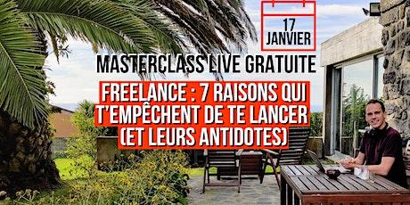 Masterclass Freelance : 7 raisons qui t'empêchent de te lancer [Montréal] billets