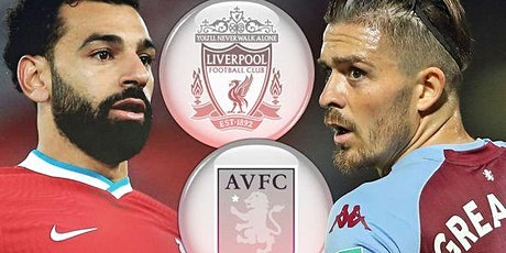 LIVE@!.MaTch Aston Villa v Liverpool LIVE ON 2021 tickets