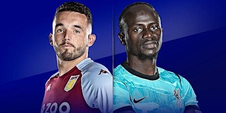 TOTAL SPORTEK]...!! Aston Villa v Liverpool LIVE ON 2021 tickets