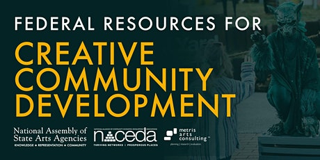 Federal Resources for Creative Community Development tickets