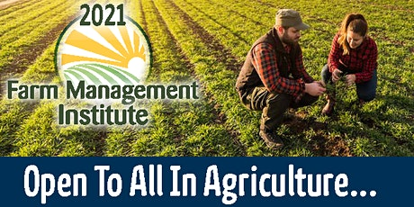 Farm Management Institute - 2021 tickets