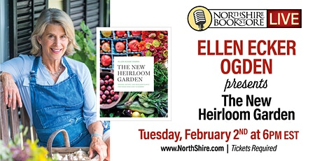 "Northshire Live: Ellen Ecker Ogden ""The New Heirloom Garden"" tickets"