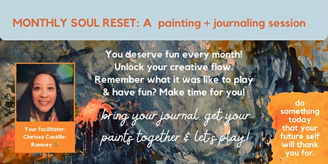 MONTHLY SOUL RESET: A painting+ journaling session tickets